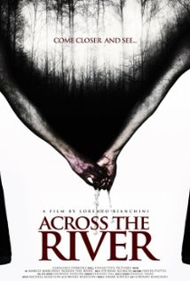 Across The River  - Poster / Capa / Cartaz - Oficial 2
