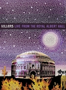 The Killers - Live from the Royal Albert Hall (The Killers - Live from the Royal Albert Hall)