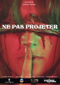 Ne Pas Projeter - Poster / Capa / Cartaz - Oficial 1