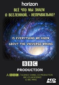 Tudo o Que Sabemos Sobre o Universo Está Errado? - Poster / Capa / Cartaz - Oficial 1