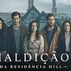 Crítica // The Haunting of Hill House (Série Netflix - 2018)