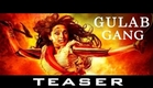 'Gulaab Gang' First Look Unveiled!