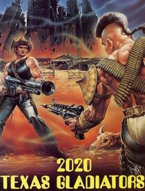 2020 - Gladiadores do Texas - Poster / Capa / Cartaz - Oficial 1