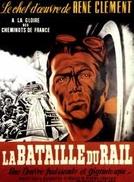 A Batalha dos Trilhos (La bataille du rail)