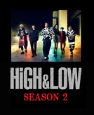 High & Low Season 2 (High & Low Season 2)