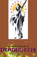 A Verdadeira Natureza de uma Mulher Chamada Bernadette (La vraie nature de Bernadette)
