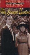 A Grande Questão (The Greatest Question)