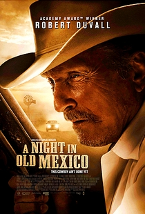 A Night in Old Mexico - Poster / Capa / Cartaz - Oficial 1