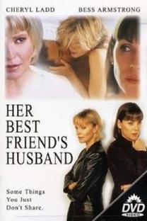 Her Best Friend's Husband - Poster / Capa / Cartaz - Oficial 2