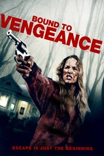 Bound To Vengeance - Poster / Capa / Cartaz - Oficial 6