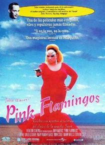 Pink Flamingos - Poster / Capa / Cartaz - Oficial 1