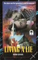 Vivendo uma Mentira (Living a Lie)