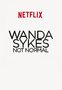 Wanda Sykes: Not Normal - Poster / Capa / Cartaz - Oficial 2