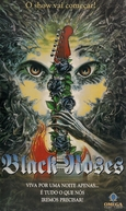 Black Roses - A Banda Maldita