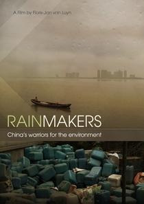 Fazendo Chover – Guerreiros da China Defendem o Meio Ambiente  - Poster / Capa / Cartaz - Oficial 1