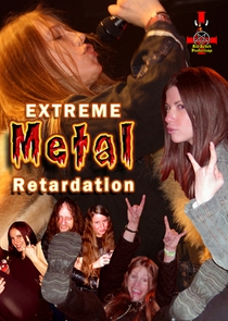 Extreme Metal Retardation - Poster / Capa / Cartaz - Oficial 1