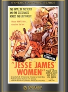 As Mulheres de Jesse James (Jesse James' Women)