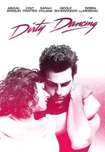 Dirty Dancing - O Musical - Poster / Capa / Cartaz - Oficial 2