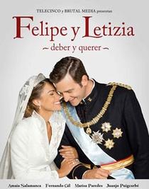 Felipe e Letizia - Poster / Capa / Cartaz - Oficial 1