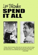 Spend It All (Spend It All)