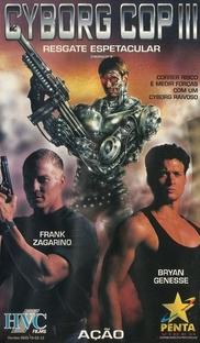 Cyborg Cop III - Resgate Espetacular - Poster / Capa / Cartaz - Oficial 2