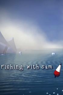 Fishing With Sam - Poster / Capa / Cartaz - Oficial 2