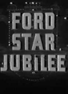 Ford Star Jubilee (2ª Temporada) (Ford Star Jubilee (Season 2))