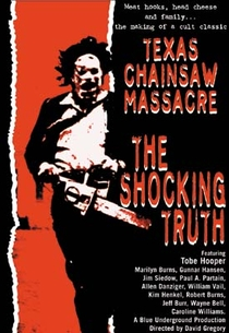 Texas Chain Saw Massacre: The Shocking Truth - Poster / Capa / Cartaz - Oficial 1