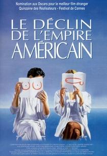 O Declínio do Império Americano - Poster / Capa / Cartaz - Oficial 1