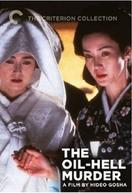 O Assassinato No Inferno De Óleo (Onna Goroshi Abura No Jigoku)