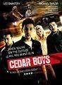 Cedar Boys - Poster / Capa / Cartaz - Oficial 2