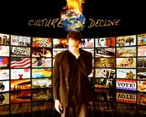 Cultura em Declínio - Poster / Capa / Cartaz - Oficial 1