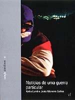 Notícias de uma Guerra Particular - Poster / Capa / Cartaz - Oficial 2