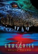 Crocodilo 2 (Crocodile 2: Death Swamp)