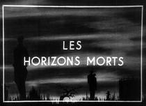 Les Horizons-morts - Poster / Capa / Cartaz - Oficial 1