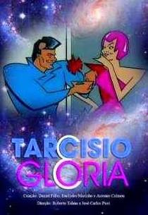 Tarcísio & Glória - Poster / Capa / Cartaz - Oficial 1