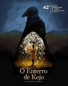 O ENTERRO DE KOJO (THE BURIAL OF KOJO)
