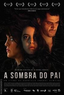 A Sombra do Pai - Poster / Capa / Cartaz - Oficial 2