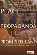Paz, Propaganda e Terra Prometida (Peace, Propaganda and Promised Land)