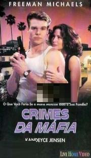 Crimes da Máfia - Poster / Capa / Cartaz - Oficial 1