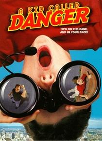 Uma Criança Chamada Perigo - Poster / Capa / Cartaz - Oficial 1