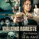 The Walking Agreste (3ª Temporada) (The Walking Agreste (3ª Temporada))