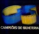 Campeões de Bilheteria (Campeões de Bilheteria)