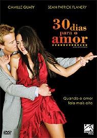 30 Dias Para o Amor - Poster / Capa / Cartaz - Oficial 1