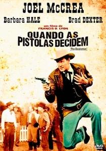 Quando as Pistolas Decidem - Poster / Capa / Cartaz - Oficial 1