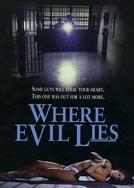 Where Evil Lies (Where Evil Lies)