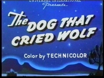 The Dog That Cried Wolf - Poster / Capa / Cartaz - Oficial 1
