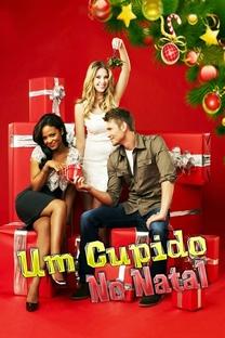 Um Cupido no Natal - Poster / Capa / Cartaz - Oficial 2