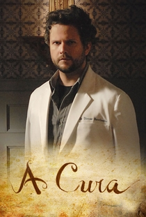 A Cura (1ª Temporada) - Poster / Capa / Cartaz - Oficial 3