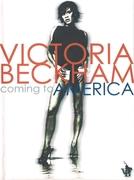 Victoria Beckham: Coming to America (Victoria Beckham: Coming to America)